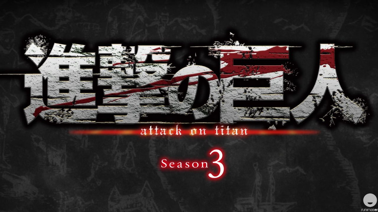 Attack on Titan Season 3 TIC